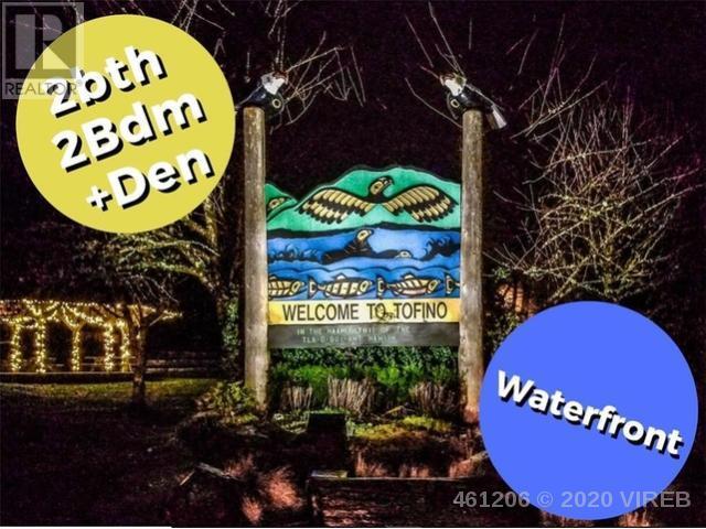 #404-368 Main Street, Tofino, British Columbia  V0R 2Z0 - Photo 2 - 461206